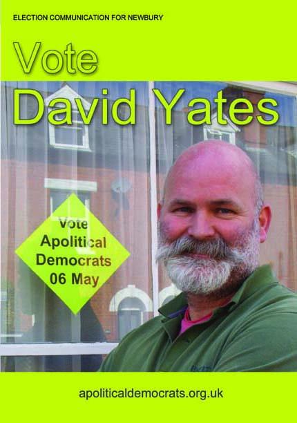 David Yates Apolitical Democrat Candidate Newbury 2010